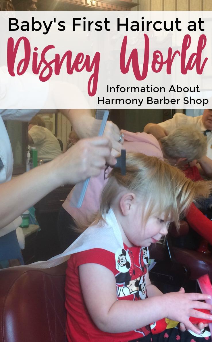 Harmony Barber Shop Babys First Haircut At Disney Disney Under 3