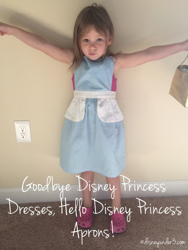 Disney Princess Aprons have replaced our Disney Princess Dresses!